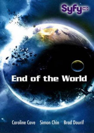 Апокалипсис / День апокалипсиса / End of the World (2013)