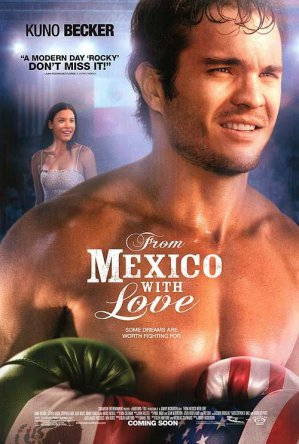 Ринг (Из Мексики с любовью) / From Mexico with Love (2009)