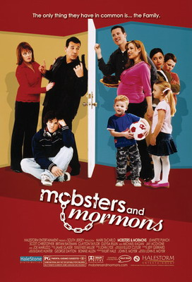 Гангстеры и Мормоны / Mobsters and Mormons (2005)