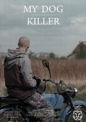 Мой пёс Киллер / My dog killer / Moj pes Killer (2013)