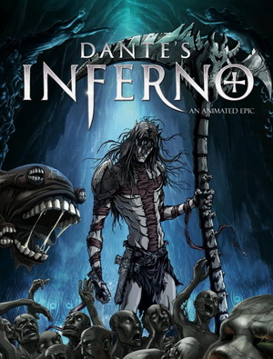Ад Данте: Анимированный эпос / Dante's Inferno: An Animated Epic (2010)