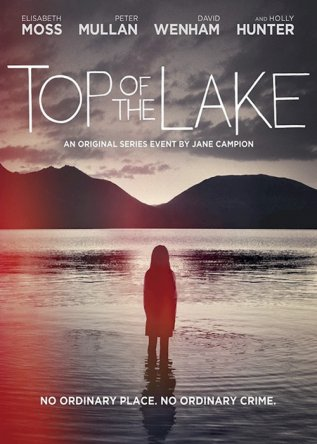 Вершина озера / Горное озеро / Top Of The Lake (Сезон 1) (2013)