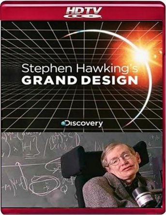 Великий замысел по Стивену Хокингу / Stephen Hawking's Grand Design (Сезон 1) (2012)