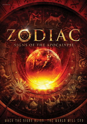 Зодиак: Предвестия апокалипсиса / Zodiac: Signs of the Apocalypse (2014)