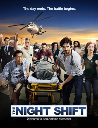 Ночная смена / The Night Shift (Сезон 1-2) (2014-2015)