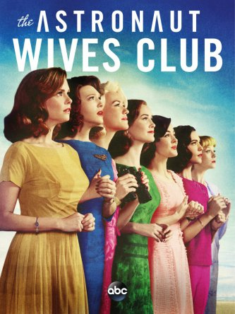 Клуб жён астронавтов / The Astronaut Wives Club (Сезон 1) (2015)
