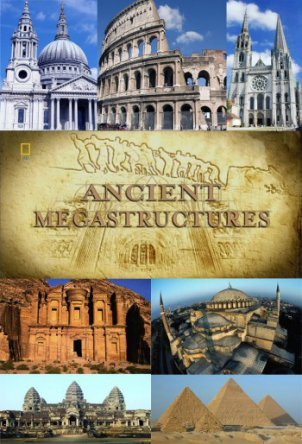 Суперсооружения древности Ancient Megastructures / National Geographic: Engineering the Impossible (Сезон 1-2) (2007–2009)