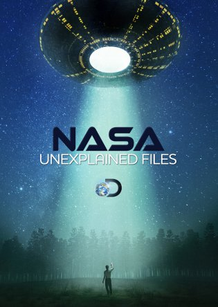 НАСА: Необъяснимые материалы / NASA's Unexplained Files (Сезон 1-3) (2012-2016)