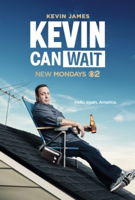Кевин подождет / Kevin Can Wait (Сезон 1) (2016)