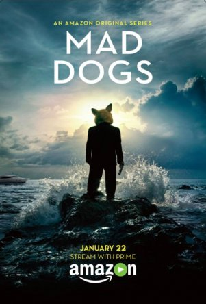 Бешеные псы / Mad Dogs US (Сезон 1) (2015-2016)