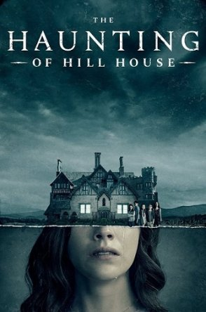Призраки дома на холме / The Haunting of Hill House (Сезон 1) (2018)